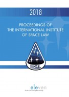 Proceedings of the International Institute of Space Law 2018