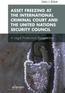Asset Freezing at the International Criminal Court and the United Nations Security Council