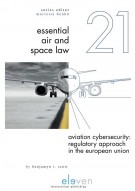 Aviation Cybersecurity: Regulatory Approach in the European Union