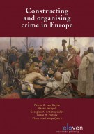 Constructing and organising crime in Europe