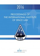 Proceedings of the International Institute of Space Law 2016